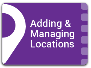 Adding & Managing Locations
