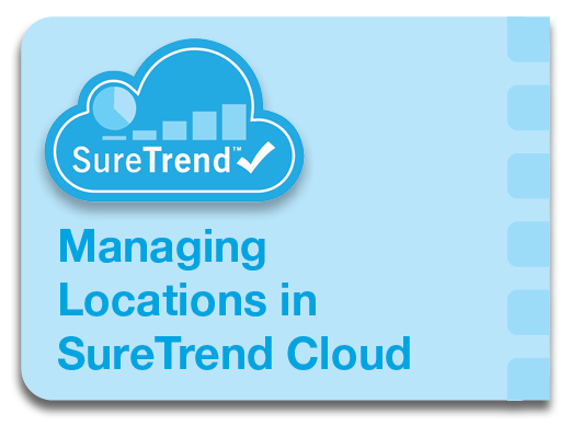 Managing Locations in Suretrend Cloud