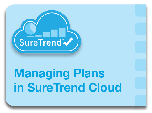 Managing Plans in SureTrend Cloud